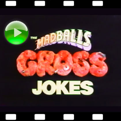 Madballs Gross Jokes